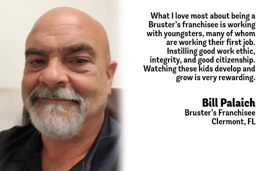 Bruster's Testimonial - Bill Palaich